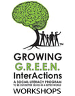 Growing G.R.E.E.N. InterActions Workshops